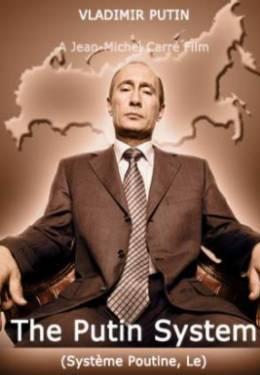 Смотреть фильм Система Путина онлайн