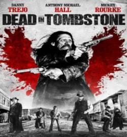 Смотреть фильм Мертвец из Тумбстоуна онлайн