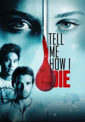 Смотреть фильм Расскажи мне, как я умру
