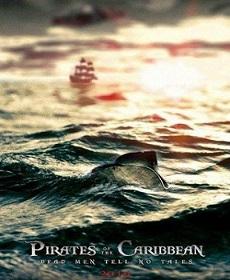 Смотреть фильм Пираты Карибского моря: Мертвецы не рассказывают сказки онлайн